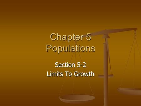 Section 5-2 Limits To Growth