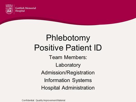 Phlebotomy Positive Patient ID