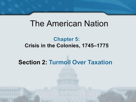 Crisis in the Colonies, 1745–1775