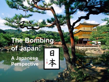 The Bombing of Japan: A Japanese Perspective. Japanese Lantern Festival (Obon Matsuri) It has been a tradition for 500 years in Japan to light small lanterns.