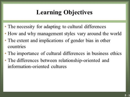 "management styles and cultural differences Differences in leadership styles and to offer explanations as to why the ""one size fits all"" view is not appropriate analysis of variance and t-tests were."