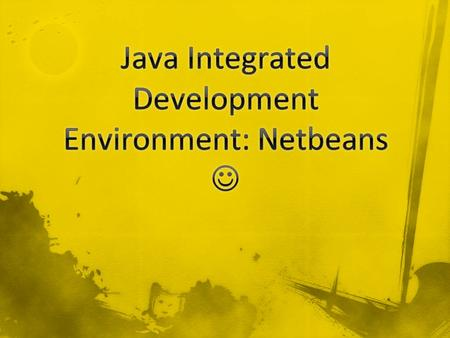 Download and Install: 1.Java Development Kit (JDK) https://cds.sun.com/is- bin/INTERSHOP.enfinity/WFS/CDS- CDS_Developer-Site/en_US/- /USD/ViewProductDetail-Start?ProductRef=jdk-
