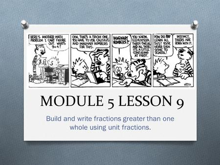 Build and write fractions greater than one whole using unit fractions.