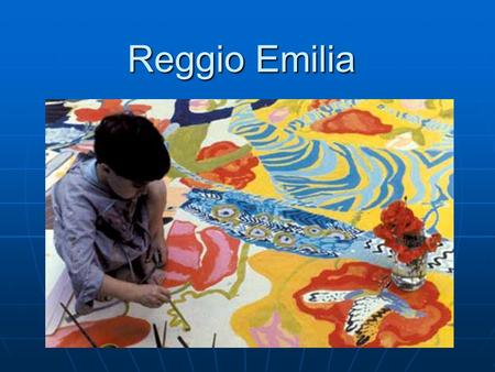 Reggio Emilia. Community Support and Parental Involvement Reggio Emilia's tradition of community support for families with young children expands on Italy's.