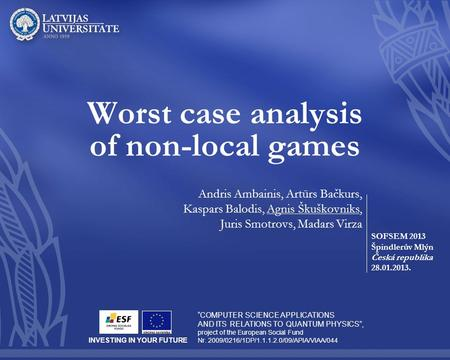 Worst case analysis of non-local games