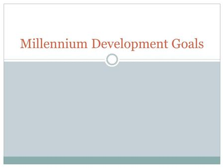 Millennium Development Goals. The organization that is associated with health and the United Nations is WHO. There are 8 Millennium Development Goals.