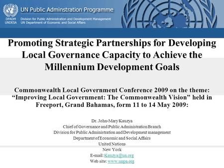 "Commonwealth Local Government Conference 2009 on the theme: ""Improving Local Government: The Commonwealth Vision"" held in Freeport, Grand Bahamas, form."