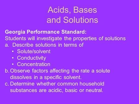 Acids, Bases and Solutions