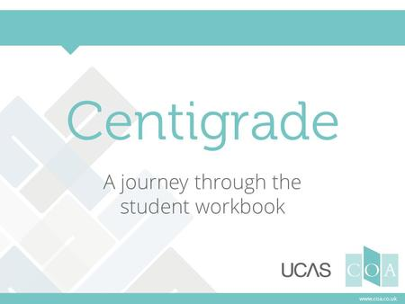 Www.coa.co.uk A journey through the student workbook.