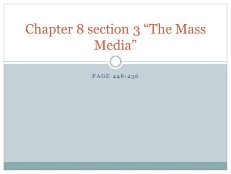 "Chapter 8 section 3 ""The Mass Media"""
