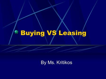 Buying VS Leasing By Ms. Kritikos. 2011 Kia Sorento EX 3.5L V6 A/T 4x4.