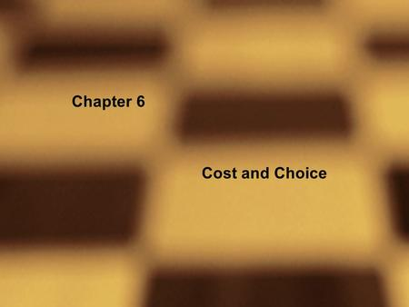 Chapter 6 Cost and Choice. Figure 6.1 A Simplified Jam-Making Technology.