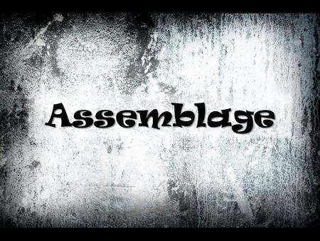 Assemblage. Assemblage sculpture is the bonding of shapes or objects by gluing, soldering, pasting, or nailing. These objects are mainly found objects.