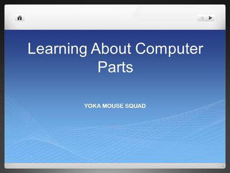 Learning About Computer Parts