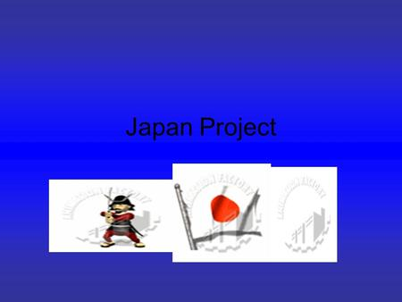 Japan Project. Introduction Hello, My name is Zen this is my Japan Project. Hope you enjoy!!!