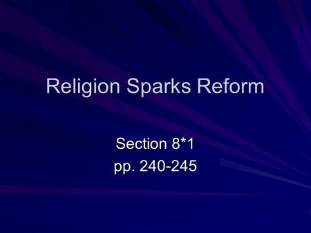 Religion Sparks Reform Section 8*1 pp. 240-245. Preview Questions What was the Second Great Awakening? What was transcendentalism? What did Americans.