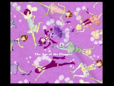 The Age of the Flapper. Woman's Suffrage in U.S.