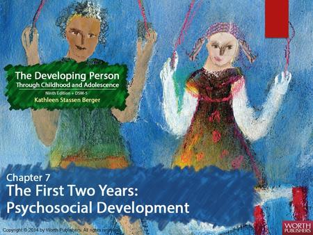  Emotional development through the first two years  The role of Temperament  Social bonds and Attachment.