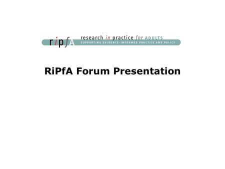 RiPfA Forum Presentation.  Functions Creating a new post by  To: Subject: 'your desired subject' Message: