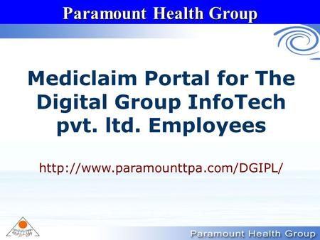 Paramount Health Group Mediclaim Portal for The Digital Group InfoTech pvt. ltd. Employees