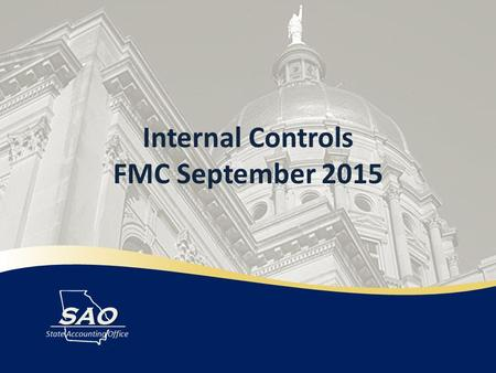 Internal Controls FMC September 2015. Introduction Internal Controls and the BCR/CAFR Green Book Current State Vision for the Future Agenda.