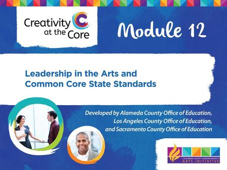 1. Administrators will gain a deeper understanding of the connection between arts, engagement, student success, and college and career readiness. 2. Administrators.