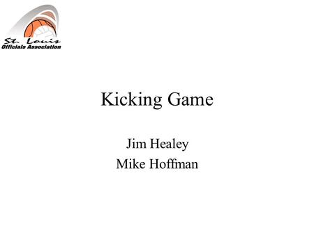 Kicking Game Jim Healey Mike Hoffman. Neutral Zone.