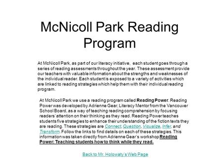 McNicoll Park Reading Program At McNicoll Park, as part of our literacy initiative, each student goes through a series of reading assessments throughout.