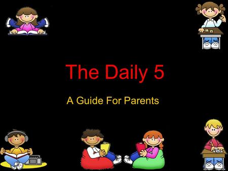 The Daily 5 A Guide For Parents.