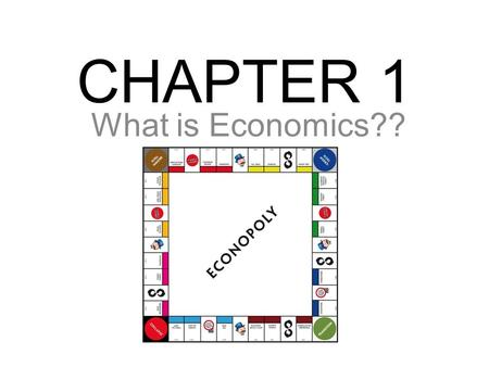CHAPTER 1 What is Economics??.