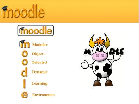 Moodle Agenda Theoretical Moodle Why online learning? What is Moodle? How is it used? What are the benefits to students? Practical Moodle Hands-on Creating.