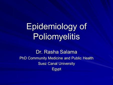 Epidemiology of Poliomyelitis