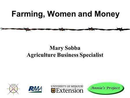 Mary Sobba Agriculture Business Specialist Farming, Women and Money.