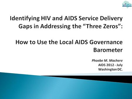  Introduction  Local AIDS Governance Barometer (LAGB) Model  LAGB Purpose  LAGB Application – Kabwe district, Zambia  LAGB's Contribution to the.