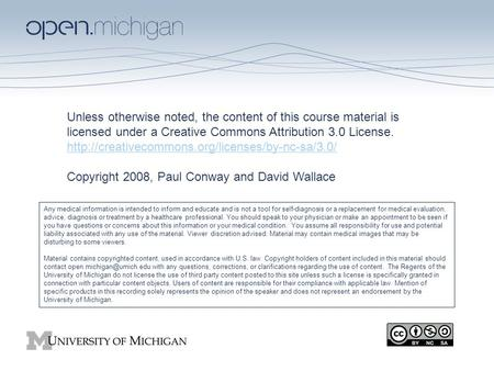 Unless otherwise noted, the content of this course material is licensed under a Creative Commons Attribution 3.0 License.