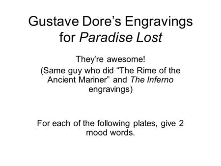 "Gustave Dore's Engravings for Paradise Lost They're awesome! (Same guy who did ""The Rime of the Ancient Mariner"" and The Inferno engravings) For each of."