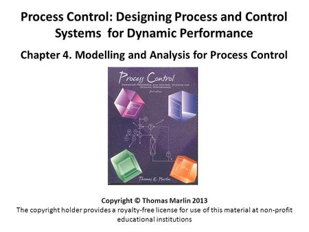 Chapter 4. Modelling and Analysis for Process Control