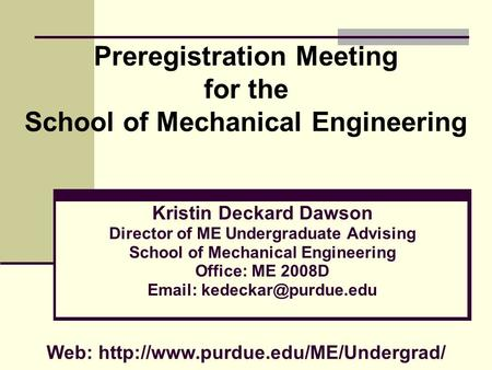 Preregistration Meeting for the School of Mechanical Engineering