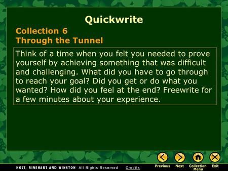 Quickwrite Collection 6 Through the Tunnel
