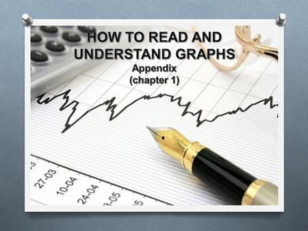 A graph is a two-dimensional representation of a set of numbers, or data.