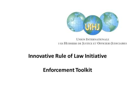 Innovative Rule of Law Initiative Enforcement Toolkit.