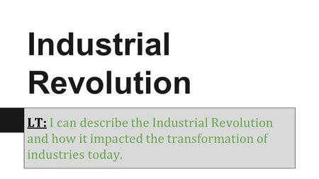 describe how the second industrial revolution