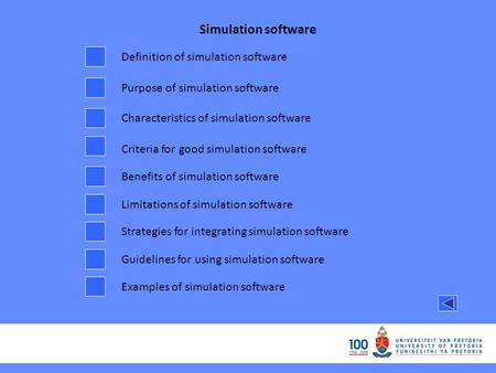 Simulation software Definition of simulation software Purpose of simulation software Characteristics of simulation software Criteria for good simulation.