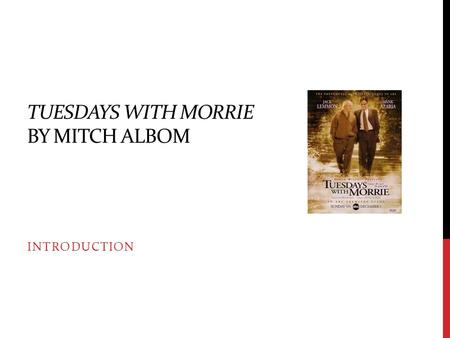 tuesday with morrie essay introduction