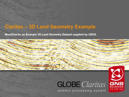 Claritas – 3D Land Geometry Example Workflow for an Example 3D Land Geometry Dataset supplied by USGS.