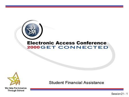 Session 21 -11. 2 Making Queries and Multiple Entry Work for You in Direct Loans (Hands-On) Session 21.