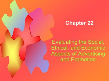 Socio economic and ethical implications of advertising