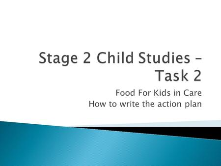 Food For Kids in Care How to write the action plan.