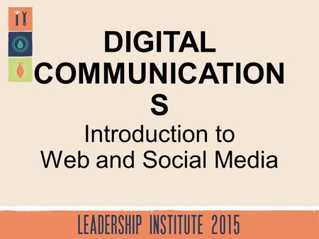 Introduction to Web and Social Media DIGITAL COMMUNICATION S.