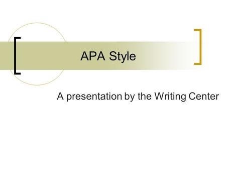 APA Style A presentation by the Writing Center. What is APA style? The style of the American Psychological Association APA style is used by:  psychology.